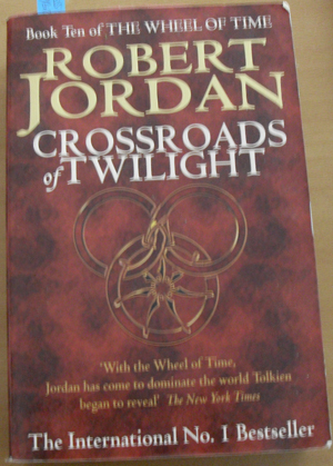 Image for Crossroads of Twilight (Book #10 of The Wheel of Time Series)