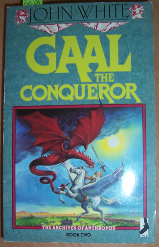Image for Gaal the Conqueror (The Archives of Anthropos - Book 2)