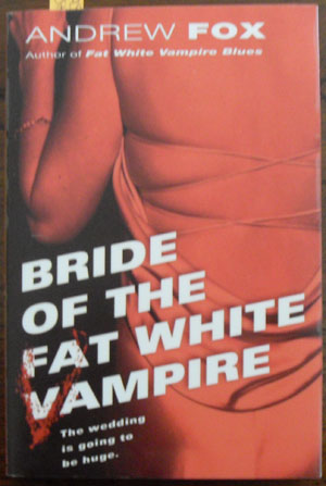Image for Bride of the Fat White Vampire