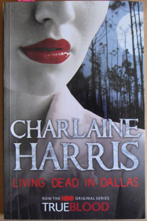 Image for Living Dead in Dallas: A Sookie Stackhouse Novel