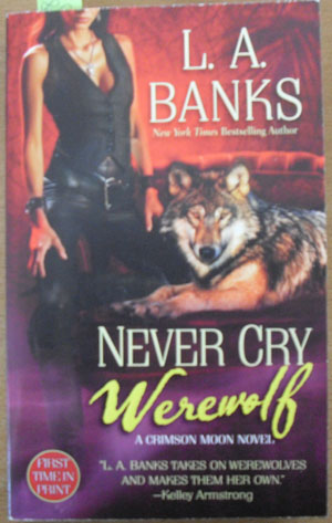 Image for Never Cry Werewolf: A Crimson Moon Novel