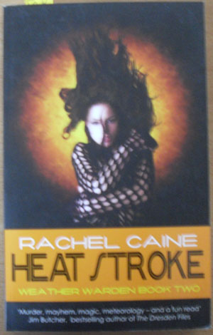 Image for Heat Stroke: Weather Warden (Book #2)
