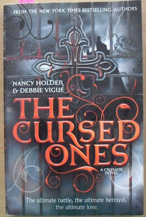Image for Cursed Ones, The: A Crusade Novel