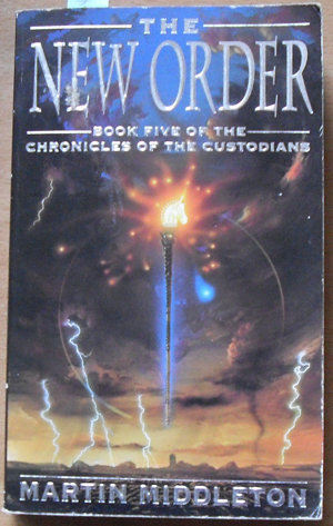 Image for New Order, The (Chronicles of the Custodians - Book 5)