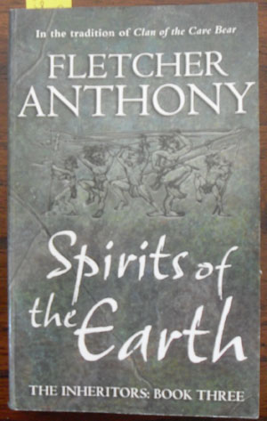 Image for Spirits of the Earth: The Inheritors (Book #3)