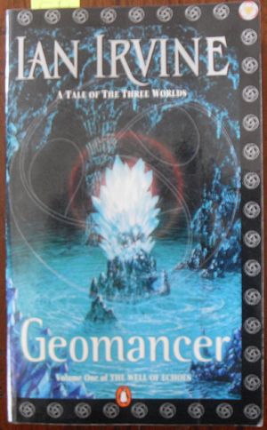 Image for Geomancer: A Tale of The Three Worlds (The Well of Echoes #1)