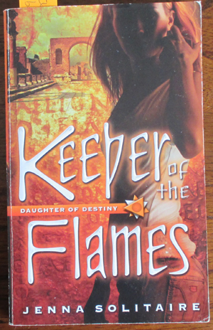 Image for Keeper of the Flames: Daughter of Destiny