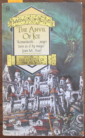 Image for Anvil of Ice, The: The Winter of the World (#1)