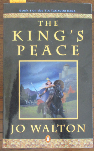 Image for King's Peace, The: The Tir Tanagiri Saga (#1)
