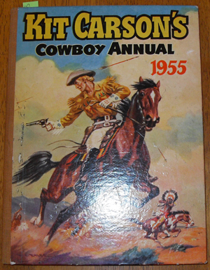 Image for Kit Carson's Cowboy Annual 1955