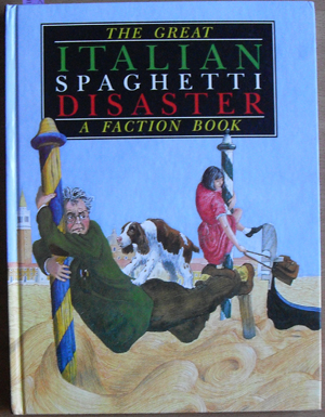 Image for Great Italian Spaghetti Disaster, The: A Faction Book