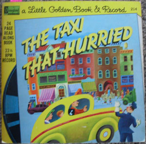 Image for Taxi That Hurried, The (A Little Golden Book & Record)