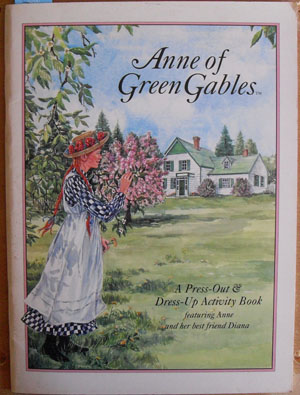 Image for Anne of Green Gables: A Press-Out & Dress-Up Activity Book (featuring Anne and Her Best Friend Diana)