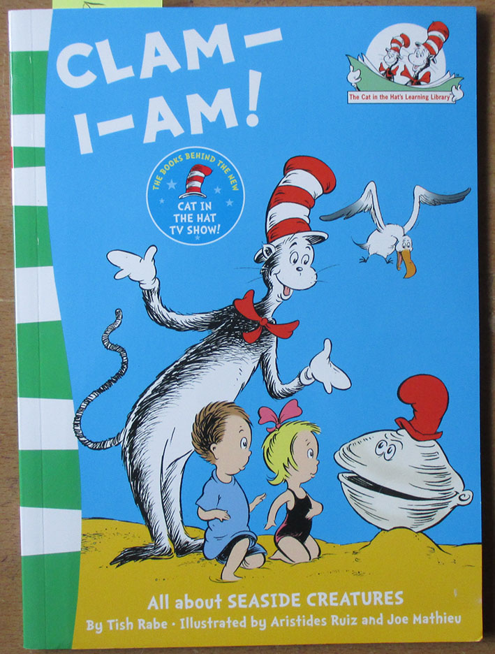 Image for Clam-I-Am: All About Seaside Creatures (The Cat In the Hat's Learning Library)