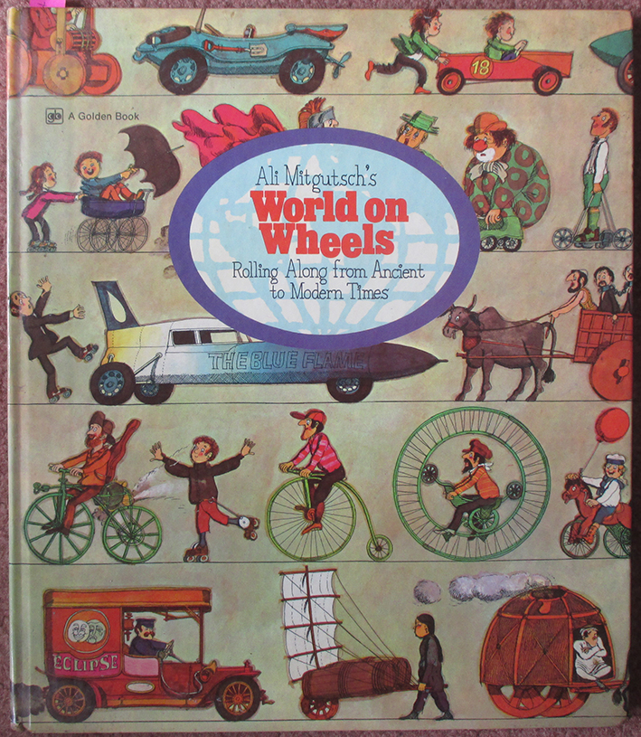 Image for Ali Mitgutsch's World on Wheels: Rolling Along From Ancient to Modern Times