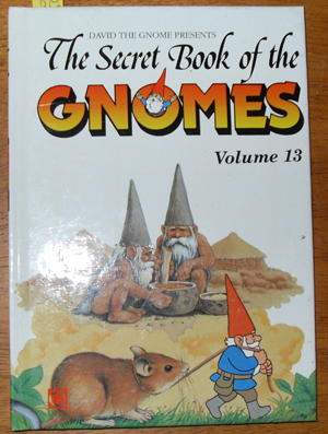 Image for Secret Book of the Gnomes, The (David the Gnome Presents) - Volume 13