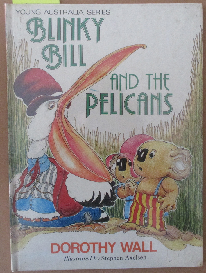 Image for Blinky Bill and the Pelicans (Young Australia Series)