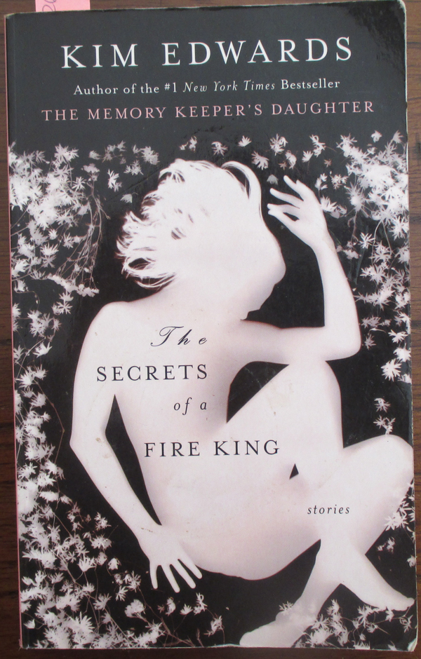 Image for Secrets of a Fire King, The: Stories