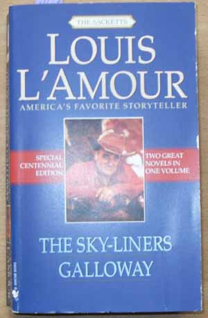 Image for Sky-Liners, The; Galloway (Two Great Novels in One Volume)