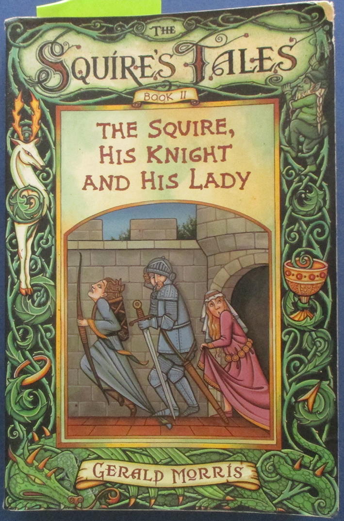 Image for Squire, His Knight and His Lady, The: The Squire's Tales #2