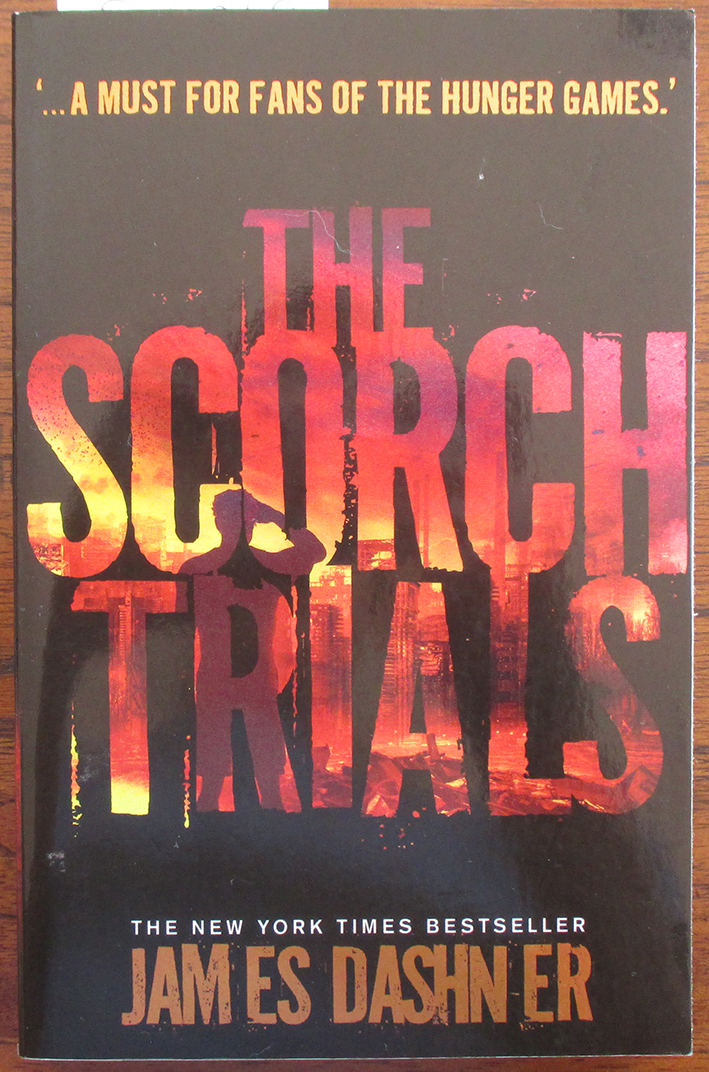 Image for Scorch Trials, The (The Maze Runner #2)