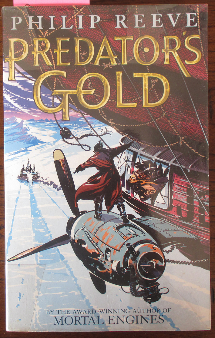 Image for Predator's Gold: The Mortal Engines (#2)