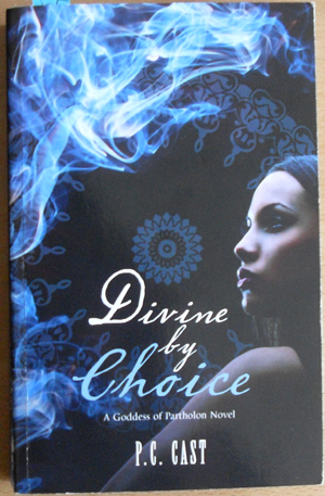 Image for Divine By Choice (A Goddess of Partholon Novel)