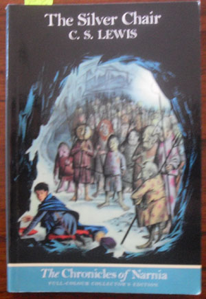 Image for Silver Chair, The: The Chronicles of Narnia (Volume 6)