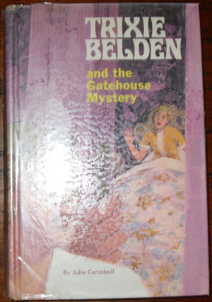 Image for Trixie Belden and the Gatehouse Mystery (Trixie Belden #3)