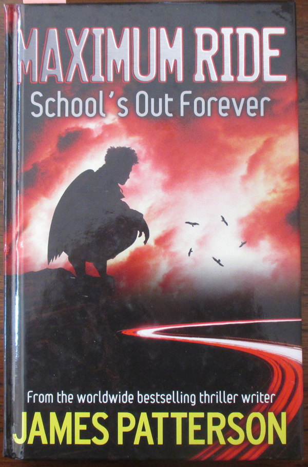 Image for Maximum Ride: School's Out Forever
