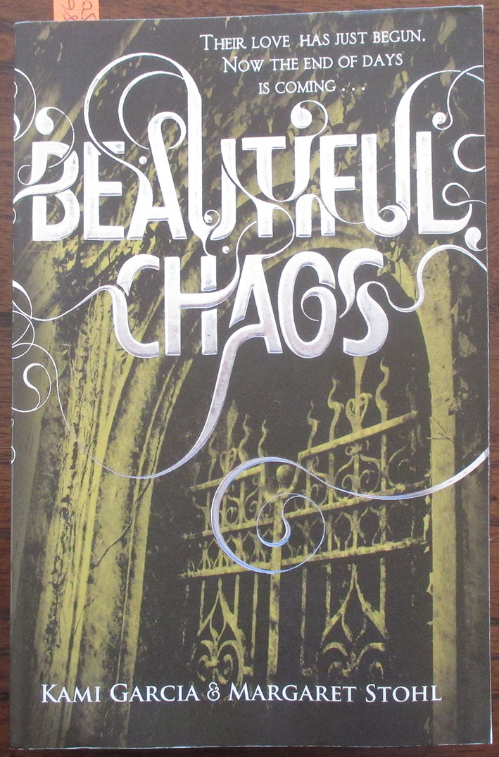 Image for Beautiful Chaos: Beautiful Creatures (Book #3)