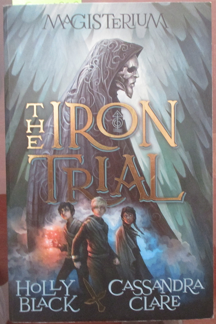 Image for Iron Trial, The: Magisterium #1