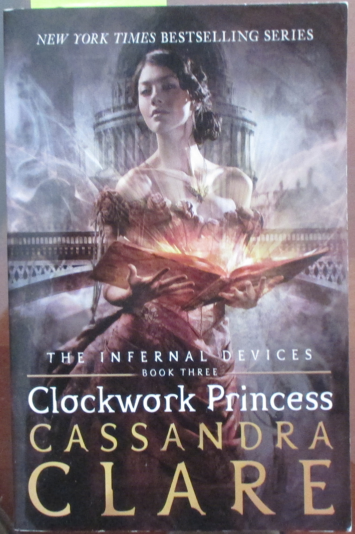 Image for Clockwork Princess: The Infernal Devices (#3)
