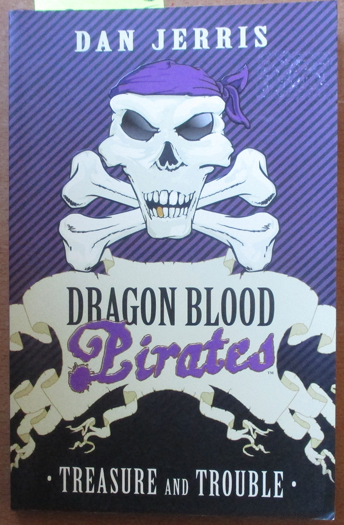 Image for Treasure and Trouble: Dragon Blood Pirates (#5)