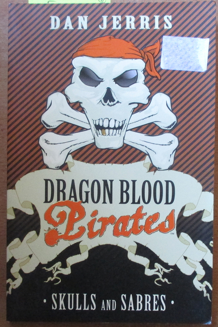 Image for Skulls and Sabres: Dragon Blood Pirates (#6)