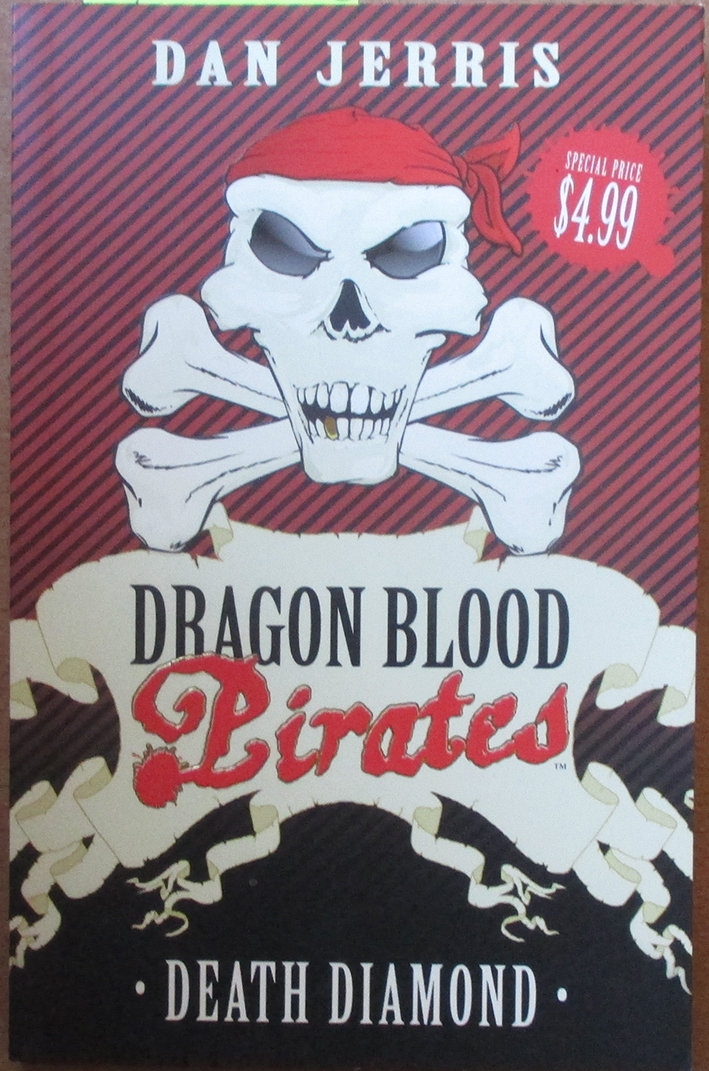 Image for Death Diamond: Dragon Blood Pirates (#1)