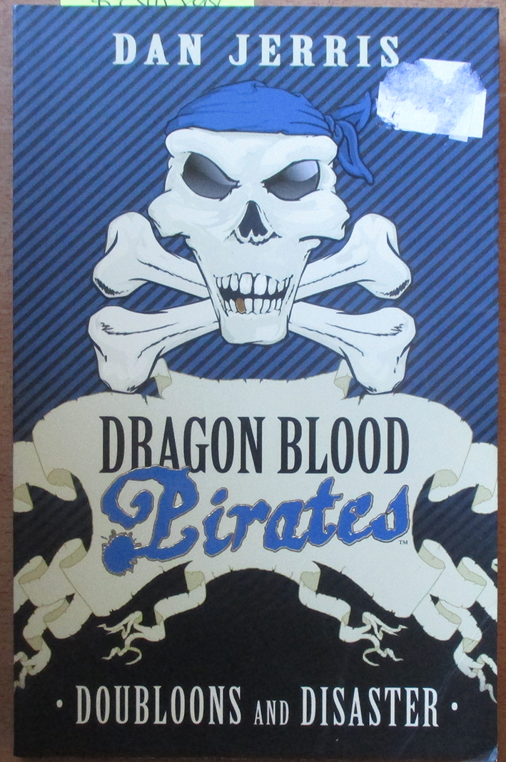 Image for Doubloons and Disaster: Dragon Blood Pirates (#2)