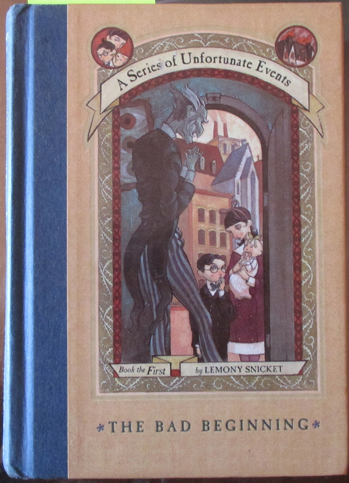 Image for Bad Beginning, The: A Series of Unfortunate Events (Book the First)