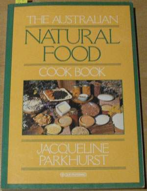 Image for Australian Natural Food Cook Book, The