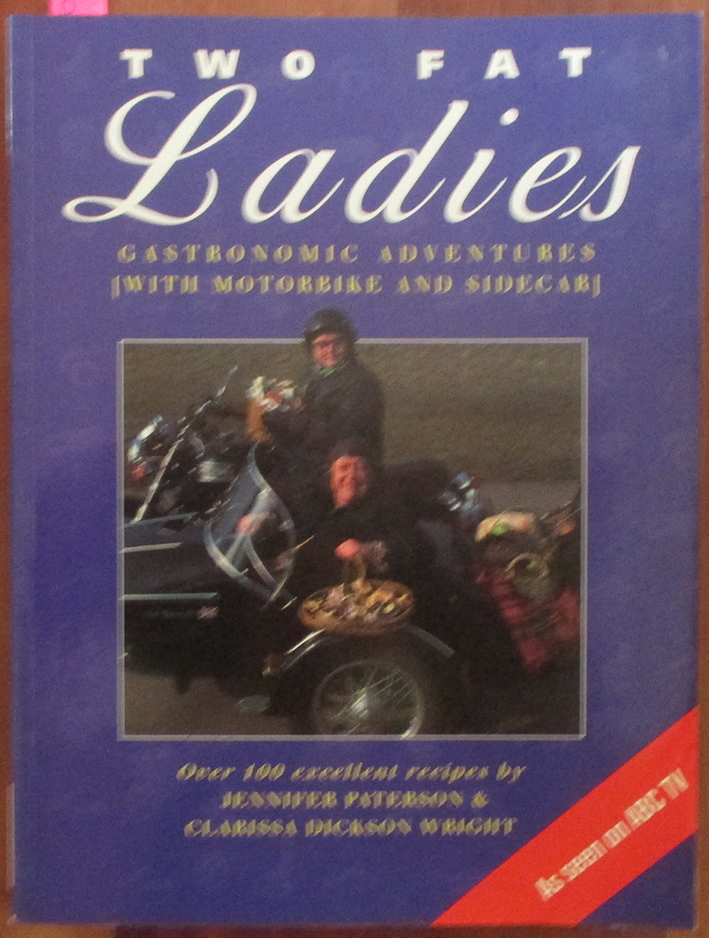 Image for Two Fat Ladies: Gastronomic Adventures (With Motorbike and Sidecar)