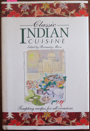 Image for Classic Indian Cuisine: Tempting Recipes For All Occasions