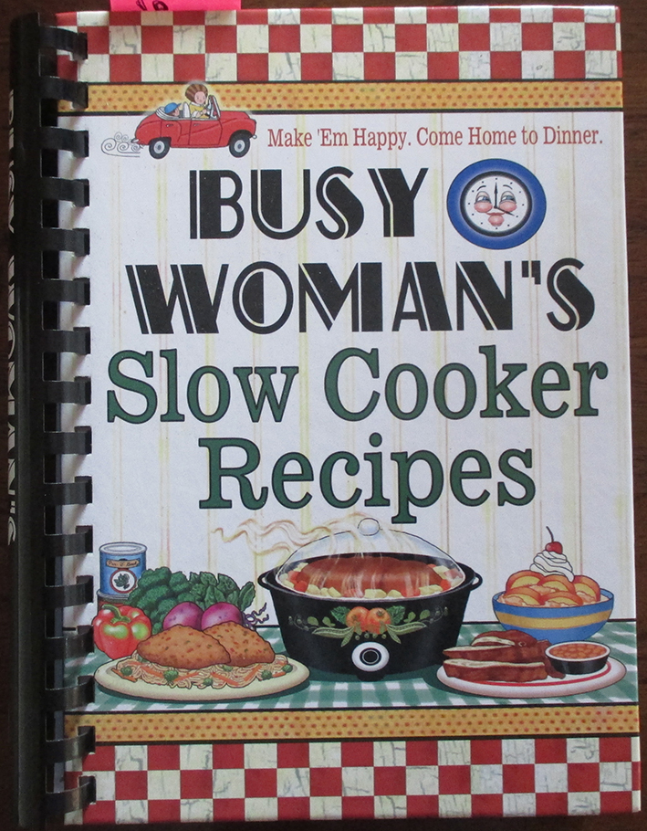 Image for Busy Woman's Slow Cooker Recipes
