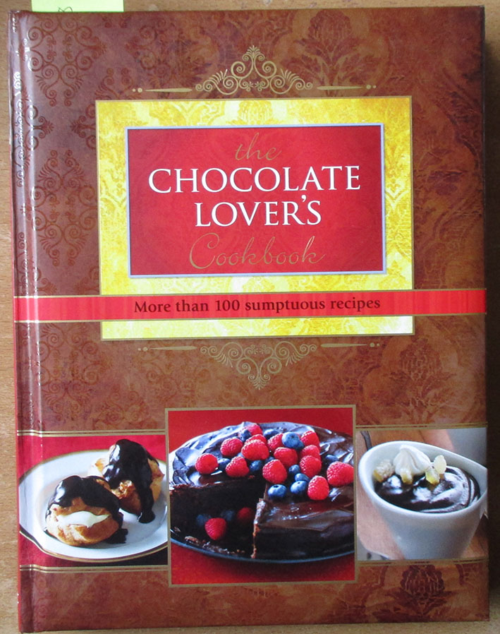Image for Chocolate Lover's Cookbook, The: More Than 100 Sumptuous Recipes