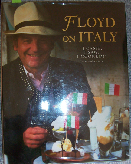 Image for Floyd on Italy: I Came, I Saw, I Cooked!