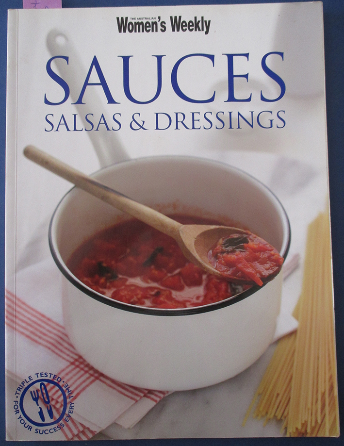 Image for Sauces, Salsas & Dressings (The Australian Women's Weekly)