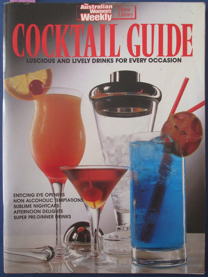 Image for Cocktail Guide: Luscious and Lively Drinks For Every Occasion (The Australian Women's Weekly Home Library)