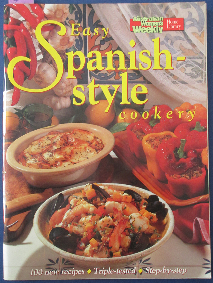 Image for Easy Spanish-Style Cookery (The Australian Women's Weekly Home Library)