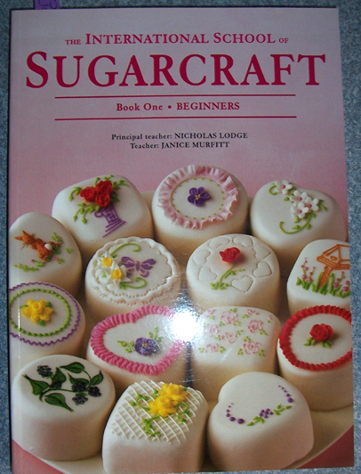 Image for International School of Sugarcraft, The: Book One Beginners