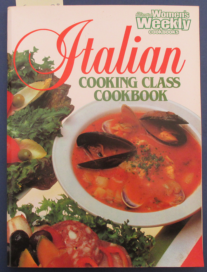 Image for Italian Cooking Class Cookbook (The Australian Women's Weekly Home Library)