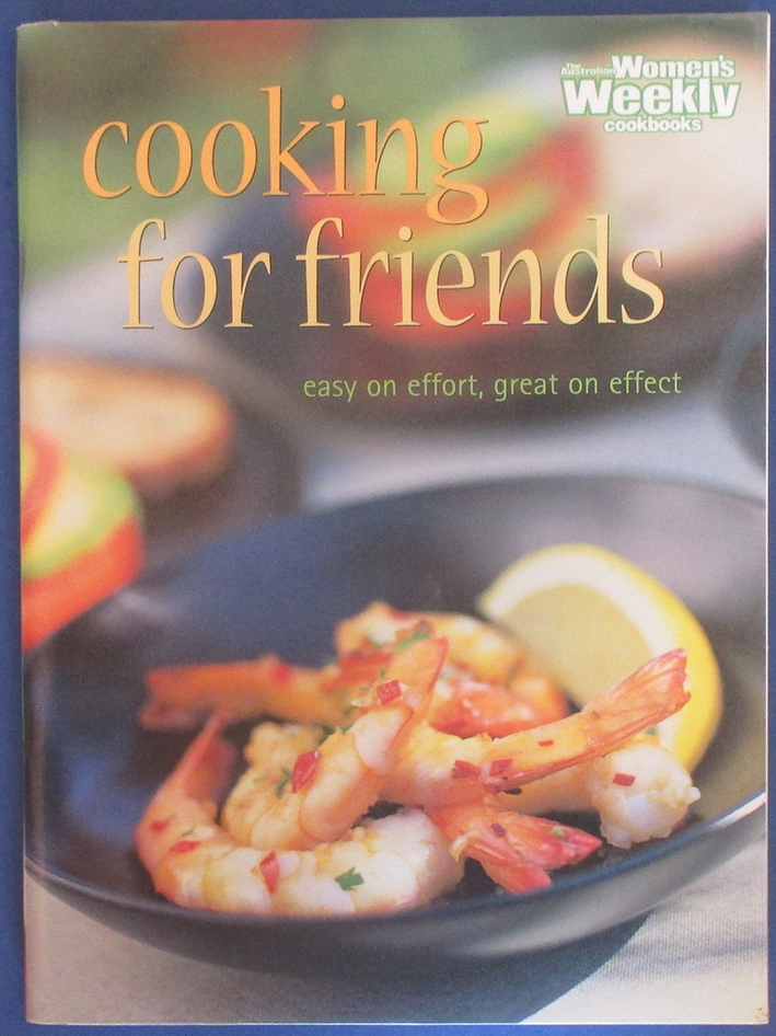 Image for Cooking For Friends (The Australian Women's Weekly Cookbooks)